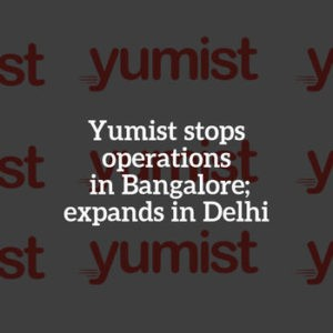 Yumist expands in Delhi