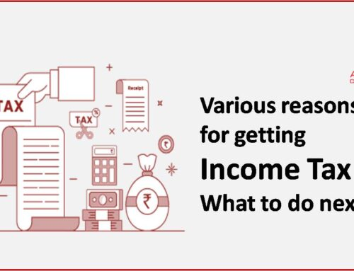 Various reasons for getting Income Tax Notice and What to do next