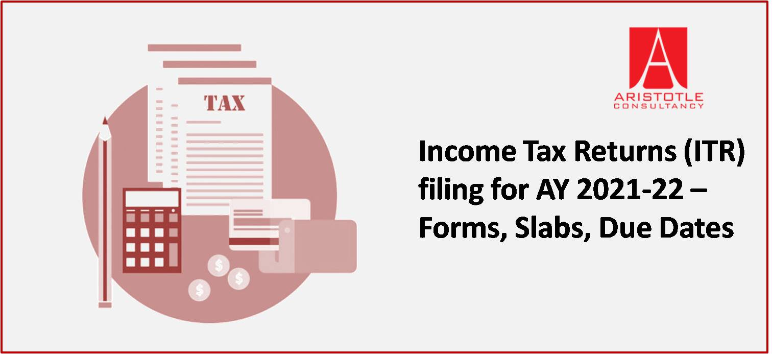 Income-tax-return-AY2021-22-form-slabs-due-date